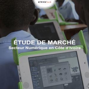 Etude de marché secteur numérique en Côte d'Ivoire