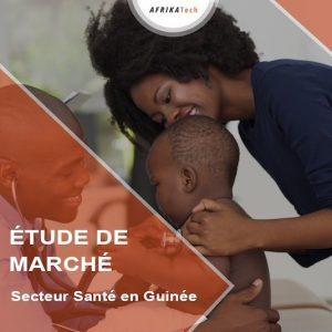 Etude de marché sur le secteur Santé en Guinée