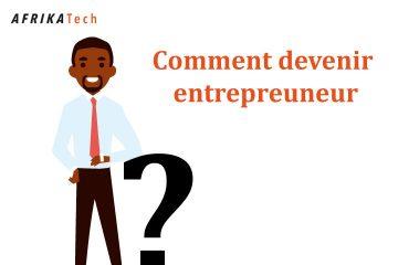 Comment devenir entrepreuneur