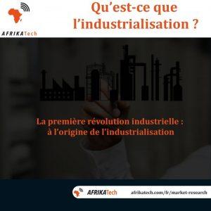 Qu'est-ce que l'industrialisation ?