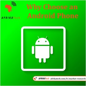 Why Choose an Android Phone