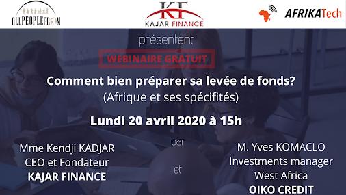 Webinar : Comment bien préparer sa levée de fonds (Afrique et ses spécificités) ?