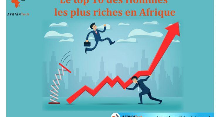 Le top 10 des Hommes les plus riches en Afrique