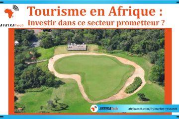 Tourisme en Afrique : investir dans ce secteur prometteur ?