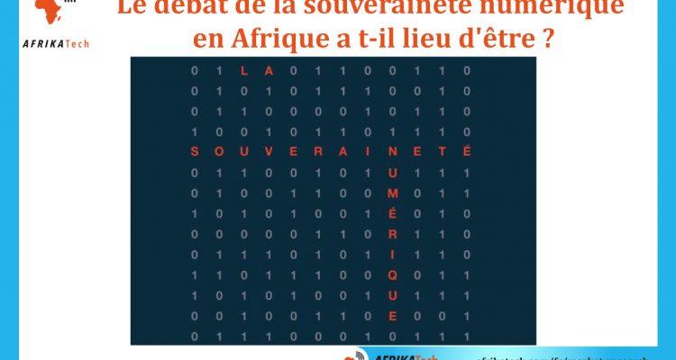 Le débat de la souveraineté numérique en Afrique a t-il lieu d'être ?