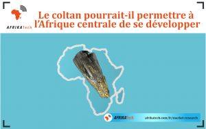 Le coltan pourrait-il permettre à l'Afrique centrale de se développer