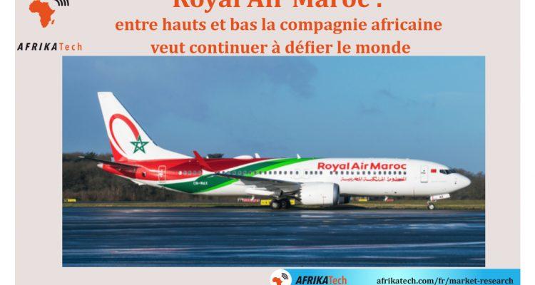 Royal Air Maroc : entre hauts et bas la compagnie africaine veut continuer à défier le monde