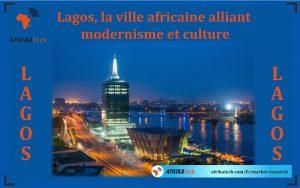 Lagos, la ville africaine alliant modernisme et culture