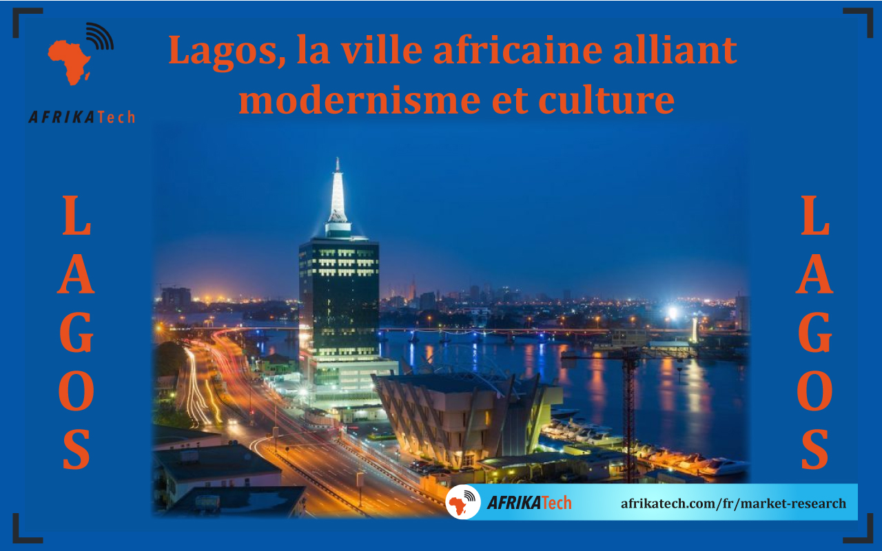 Lagos, la ville africaine alliant modernisme et culture